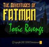 Adventures of Fatman, The