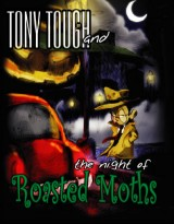 Tony Tough and the Night of the Roasted Moths
