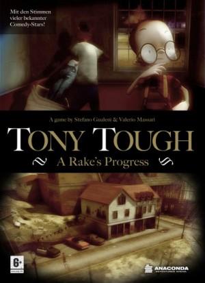 Tony Tough: A Rake's Progress Box Cover