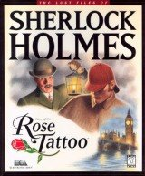 Lost Files of Sherlock Holmes: Case of the Rose Tattoo, The