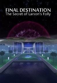Final Destination: The Secret of Larson's Folly Box Cover