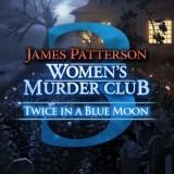 Women's Murder Club: Twice in a Blue Moon