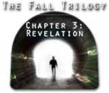 Fall Trilogy: Chapter 3 - Revelation, The