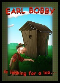 Earl Bobby is Looking for a Loo Box Cover