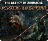 Agency of Anomalies: Mystic Hospital, The