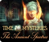Time Mysteries: The Ancient Spectres