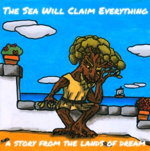 The Sea Will Claim Everything Box Cover