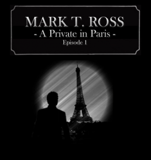 Detective Ross: Episode 1 - A PI in Paris Box Cover
