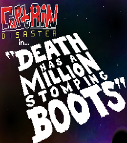 Captain Disaster in Death Has a Million Stomping Boots Box Cover