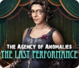 Agency of Anomalies: The Last Performance, The