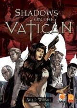 Shadows on the Vatican: Act II - Wrath