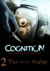 Cognition: An Erica Reed Thriller - Episode 2: The Wise Monkey Box Cover