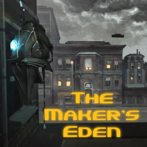 The Maker's Eden: Act 1 Box Cover