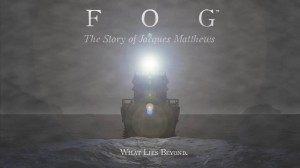 FOG: The Story of Jacques Matthews Box Cover