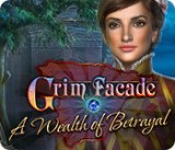 Grim Facade: A Wealth of Betrayal