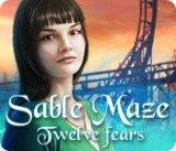Sable Maze: Twelve Fears