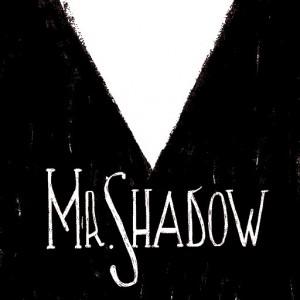 Mr. Shadow Box Cover