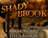 Shady Brook (Interactive Fiction remake)
