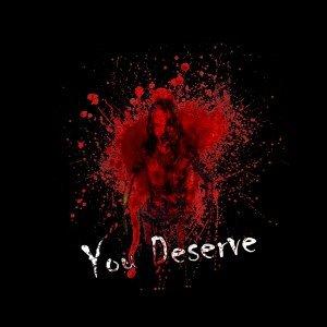 You Deserve Box Cover