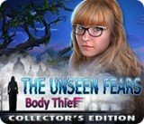 Unseen Fears: Body Thief, The