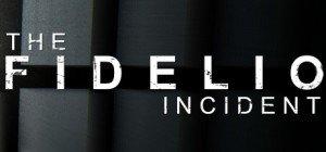 The Fidelio Incident Box Cover