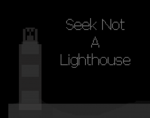Seek Not a Lighthouse Box Cover
