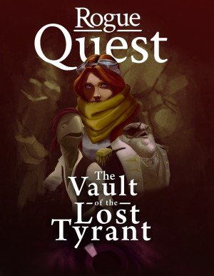 Rogue Quest: The Vault of the Lost Tyrant Box Cover