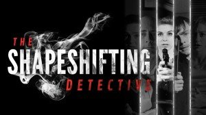 The Shapeshifting Detective Box Cover