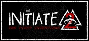 The Initiate 2: The First Interviews Box Cover