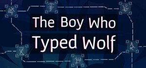 The Boy Who Typed Wolf Box Cover