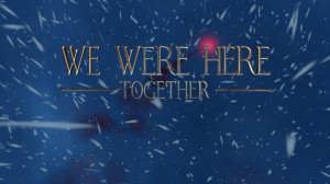 We Were Here Together Screenshot #1