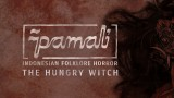 Pamali: Indonesian Folklore Horror – The Hungry Witch
