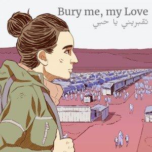 Bury me, my Love Box Cover
