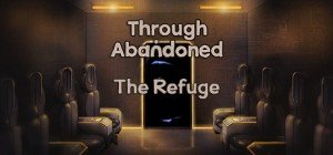 Through Abandoned: The Refuge Box Cover