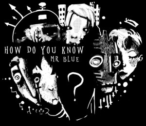 How Do You Know Mr. Blue? Box Cover