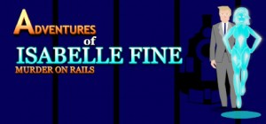 Adventures of Isabelle Fine: Murder on Rails Box Cover
