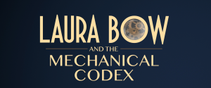 Laura Bow and the Mechanical Codex Box Cover