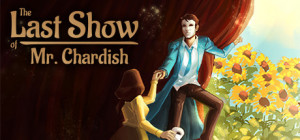 The Last Show of Mr. Chardish Box Cover