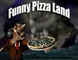 FunnyPizzaLand
