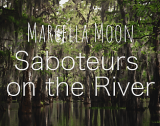 Marcella Moon: Saboteurs on the River