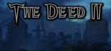Deed II, The