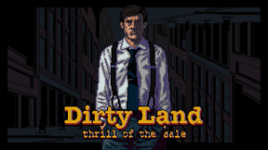 Dirty Land: Thrill of the Sale Box Cover