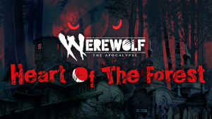 Werewolf: The Apocalypse – Heart of the Forest Box Cover