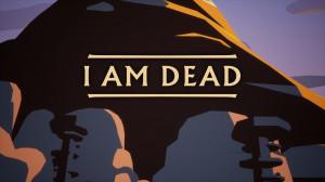 I Am Dead Screenshot #1