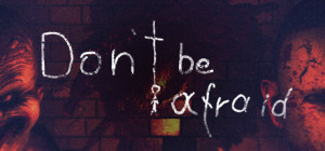 Don't Be Afraid Box Cover