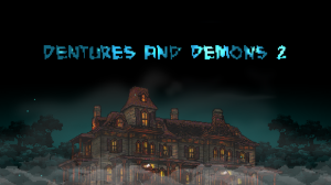 Dentures and Demons 2 Box Cover