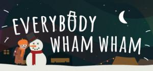 Everybody Wham Wham Box Cover