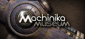 Machinika Museum Box Cover