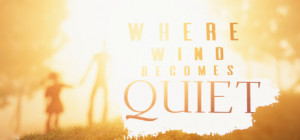 Where Wind Becomes Quiet Box Cover