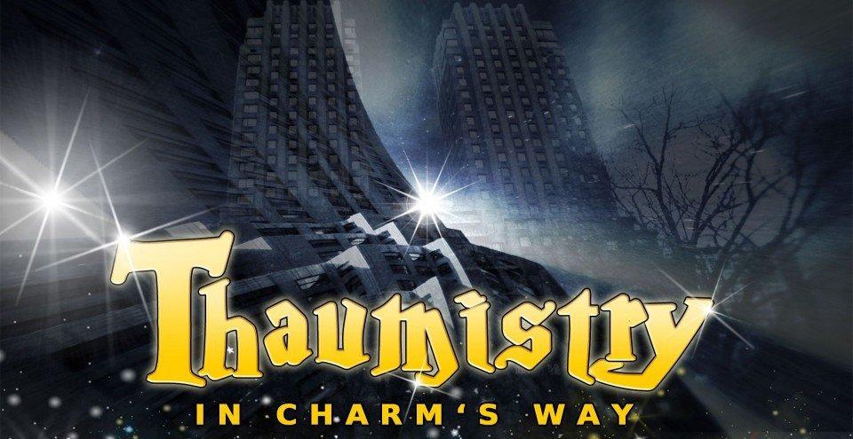 Bob Bates - Thaumistry: In Charm's Way